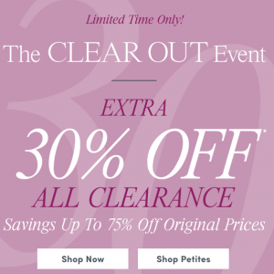 The Clear Out Event - New Styles Added @ Ann Taylor Factory