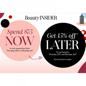 Spend $75 & Get 15% Off Later @ Sephora