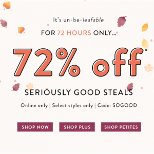 72 Hours Good Steals @ LOFT